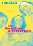 Theaterhaus Ensemble Verhüten und Verfärben